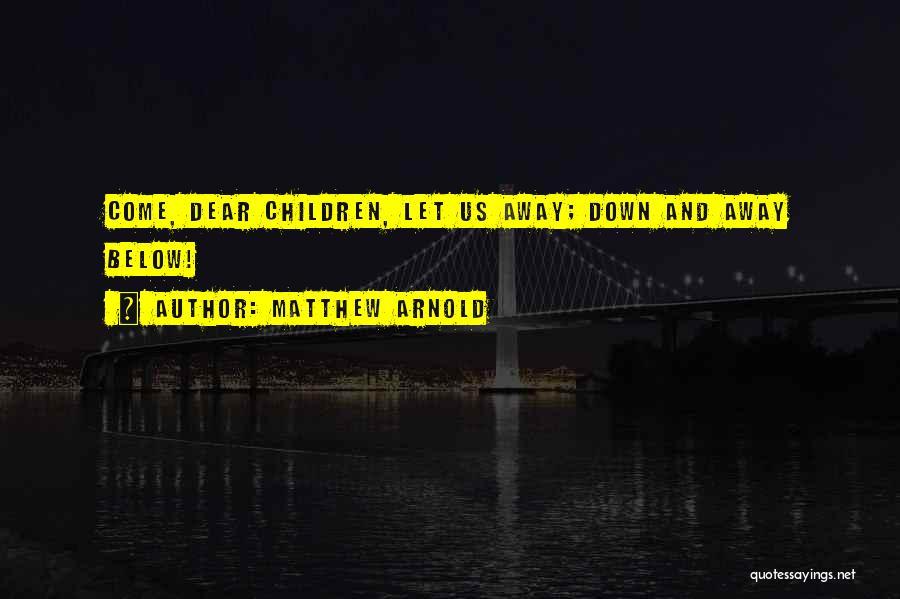 Matthew Arnold Quotes 1135043
