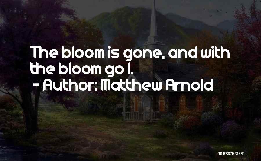 Matthew Arnold Quotes 1166574