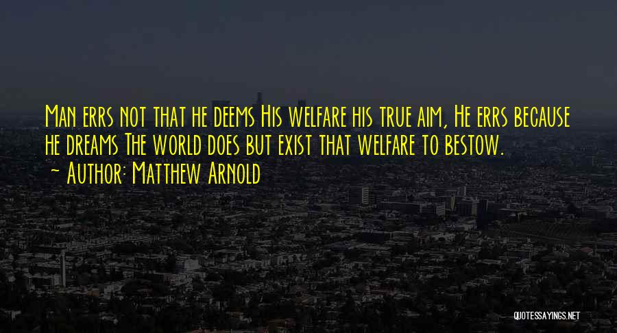 Matthew Arnold Quotes 1477099