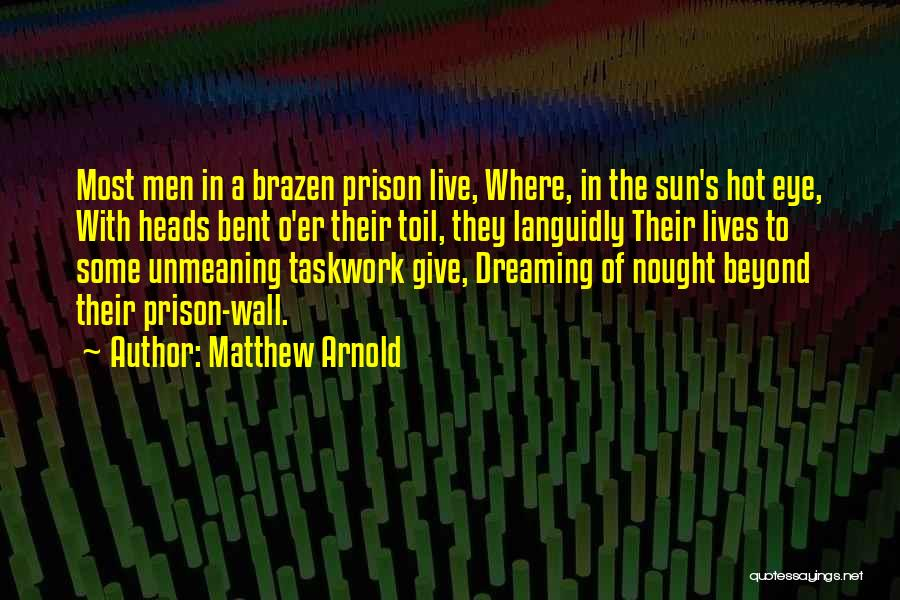 Matthew Arnold Quotes 1706813