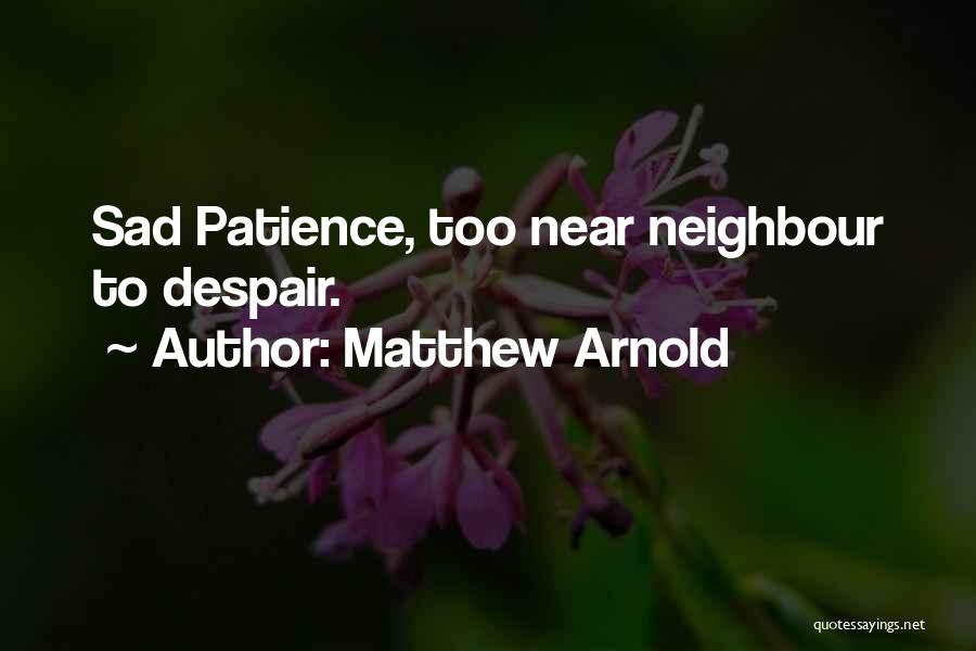 Matthew Arnold Quotes 1906654