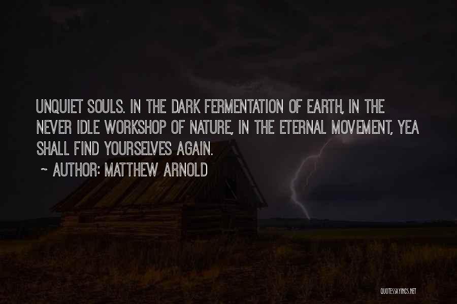 Matthew Arnold Quotes 2058860