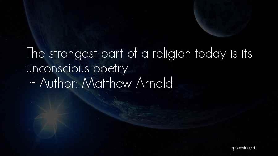 Matthew Arnold Quotes 2064020