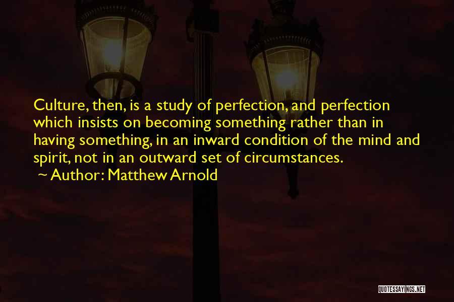 Matthew Arnold Quotes 2117925