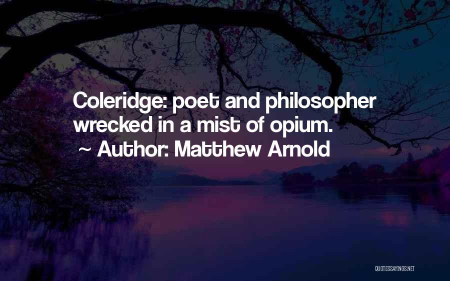 Matthew Arnold Quotes 2195726