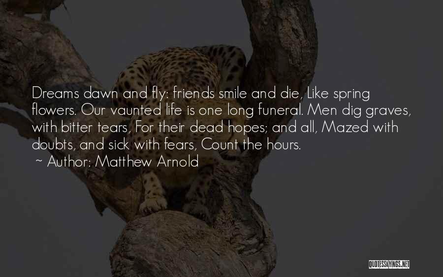 Matthew Arnold Quotes 2249754