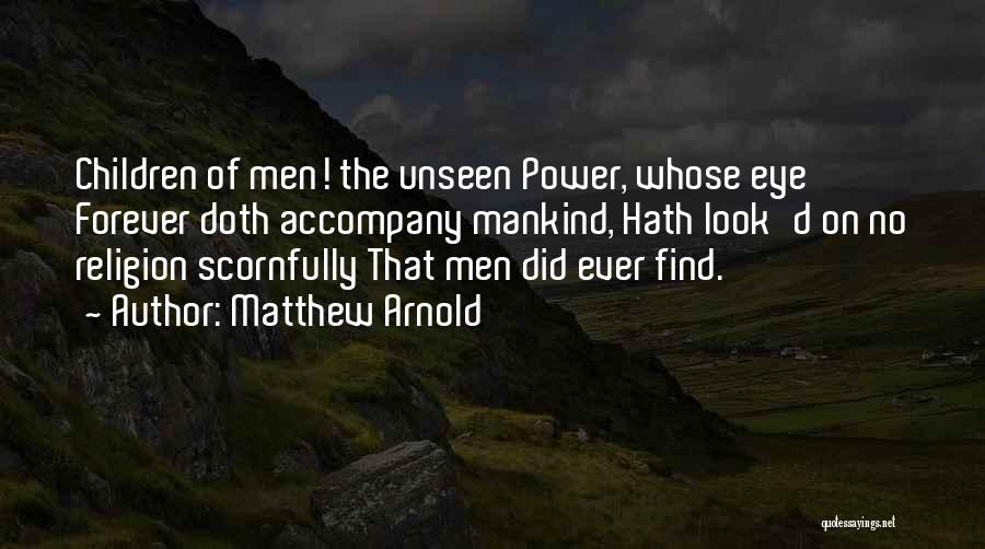 Matthew Arnold Quotes 336938
