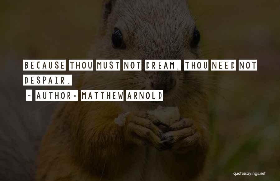 Matthew Arnold Quotes 489320