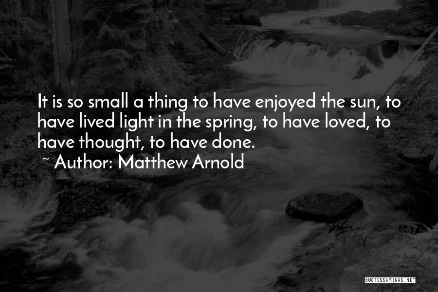 Matthew Arnold Quotes 494032