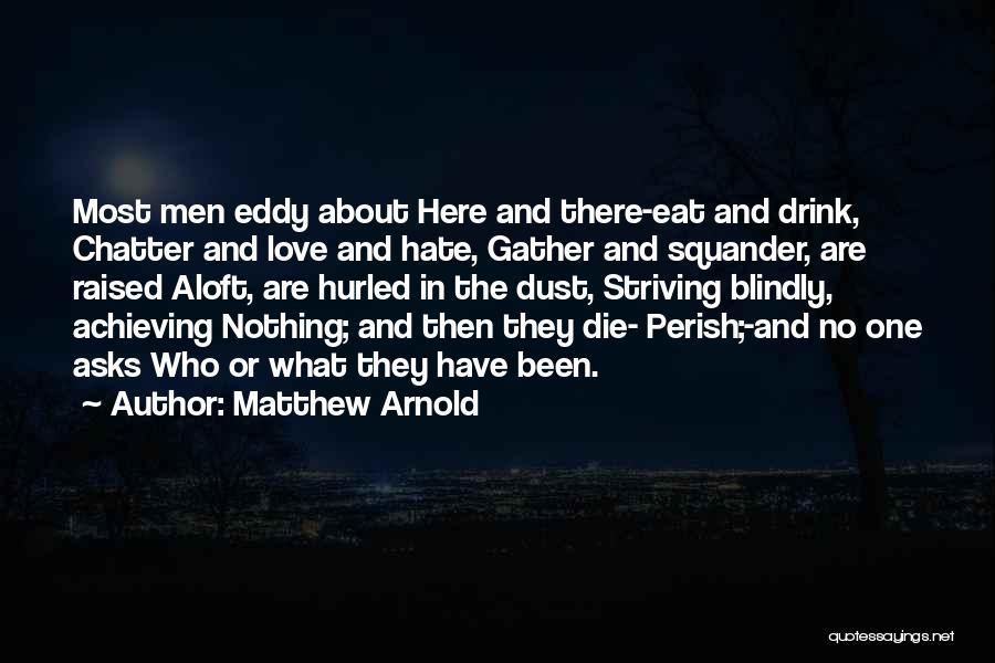 Matthew Arnold Quotes 511952