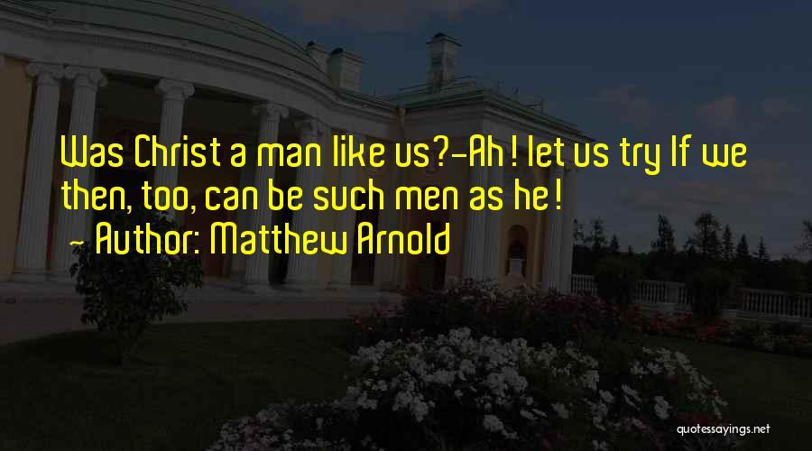 Matthew Arnold Quotes 522355