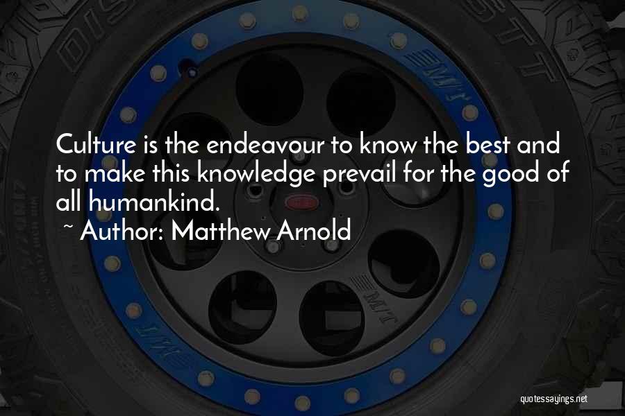 Matthew Arnold Quotes 792894