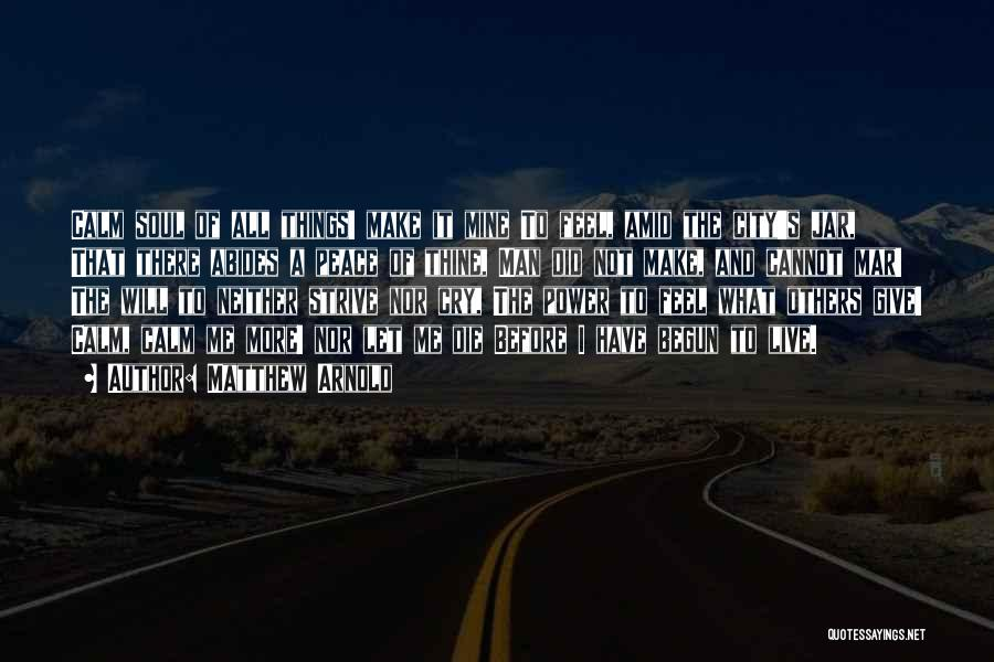 Matthew Arnold Quotes 915722