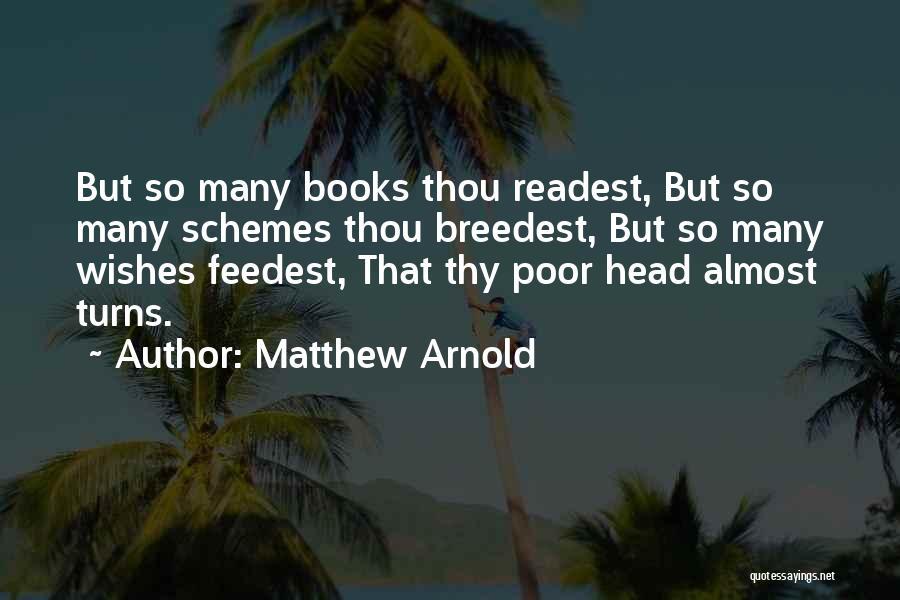 Matthew Arnold Quotes 920654