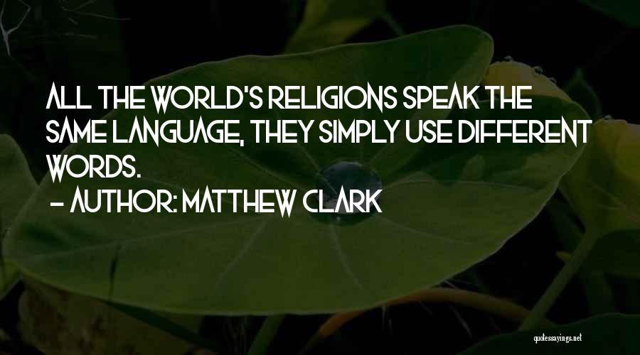 Matthew Clark Quotes 1556252