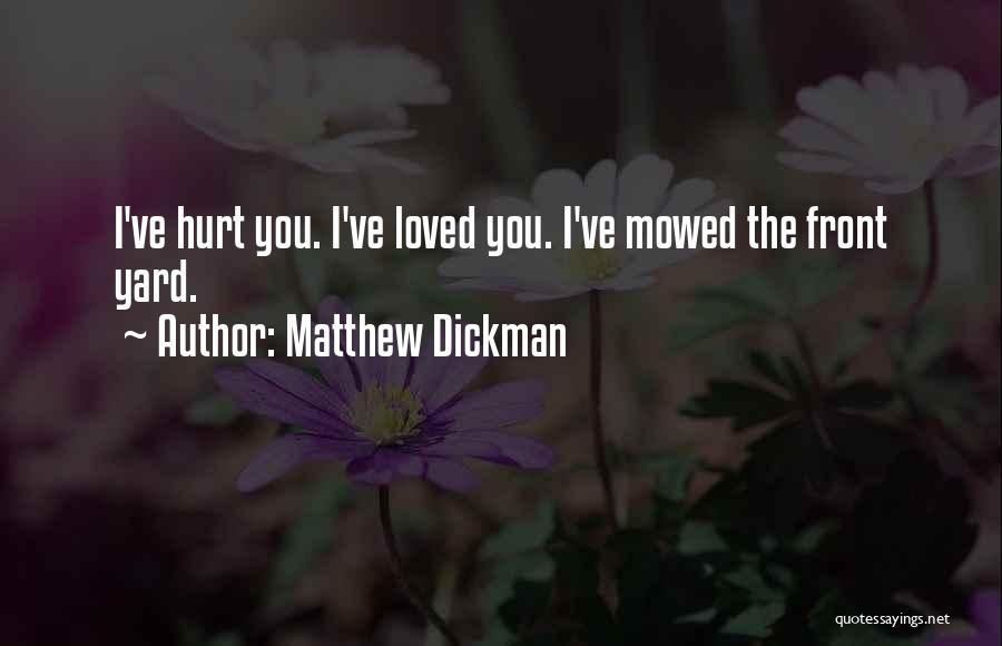 Matthew Dickman Quotes 2125377