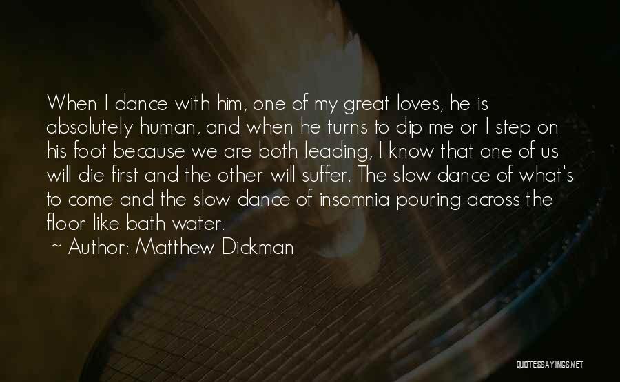 Matthew Dickman Quotes 589461