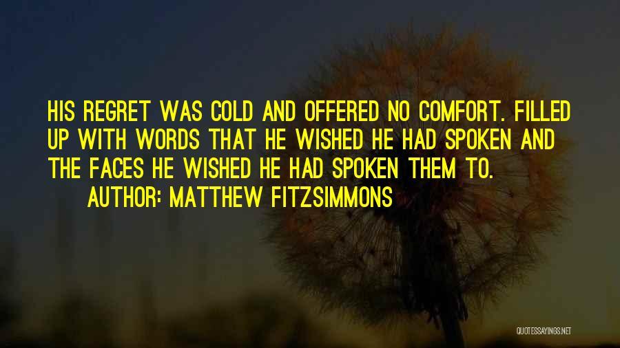 Matthew FitzSimmons Quotes 139220