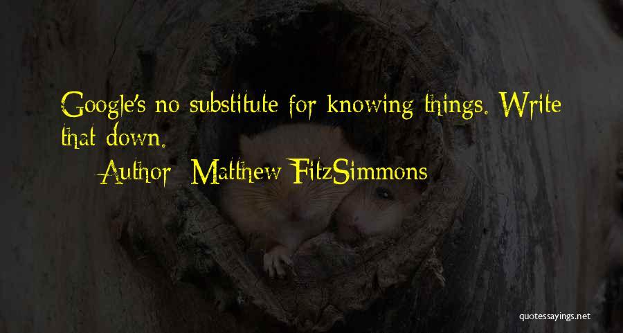 Matthew FitzSimmons Quotes 1891234