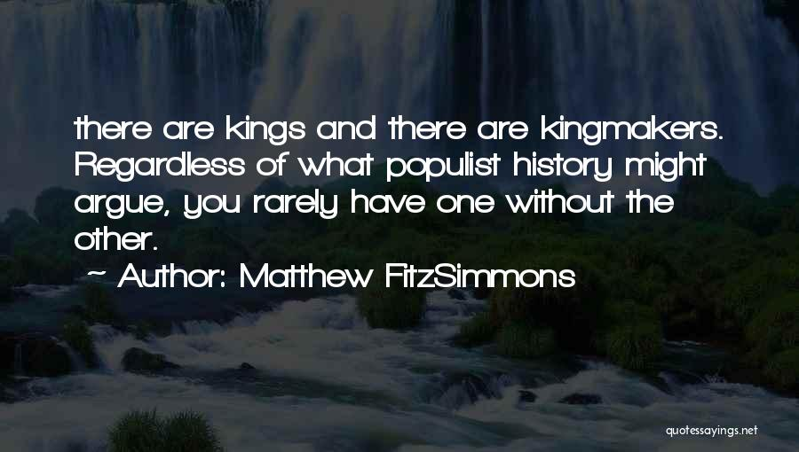 Matthew FitzSimmons Quotes 1891269