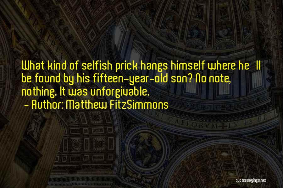 Matthew FitzSimmons Quotes 2061938