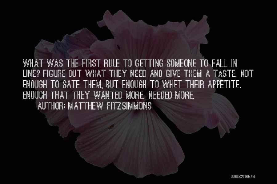 Matthew FitzSimmons Quotes 443523