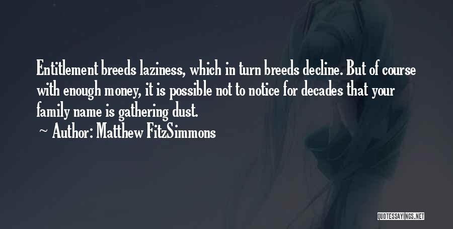 Matthew FitzSimmons Quotes 460767