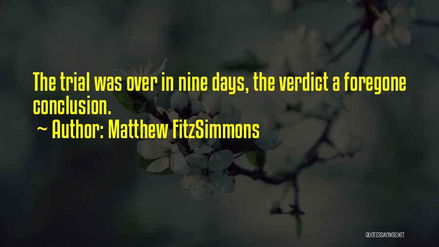 Matthew FitzSimmons Quotes 699944