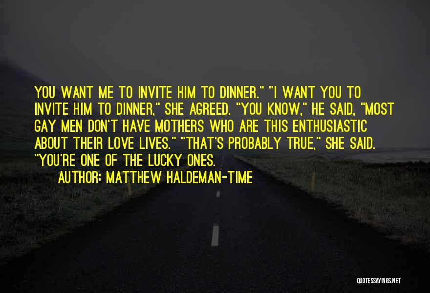 Matthew Haldeman-Time Quotes 1265629