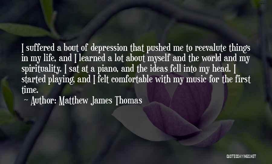 Matthew James Thomas Quotes 1473975