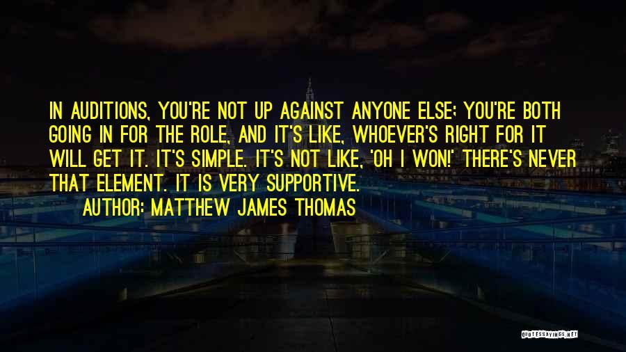 Matthew James Thomas Quotes 2004902