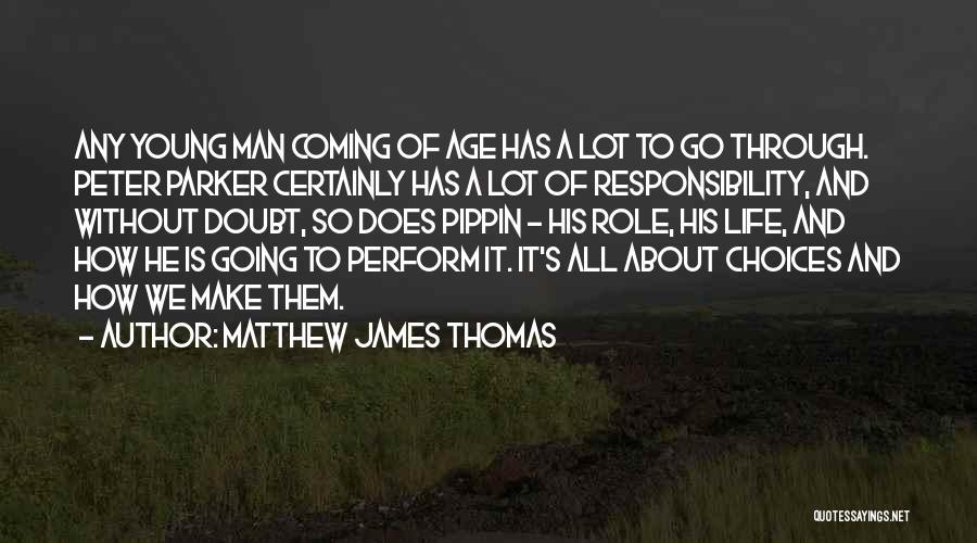Matthew James Thomas Quotes 834391