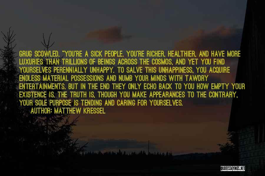 Matthew Kressel Quotes 724701