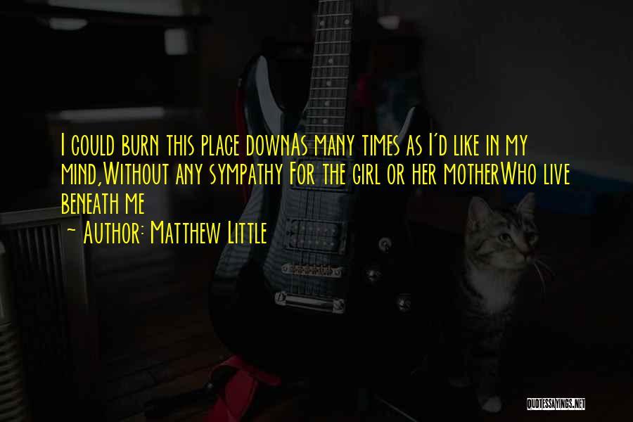 Matthew Little Quotes 2252263