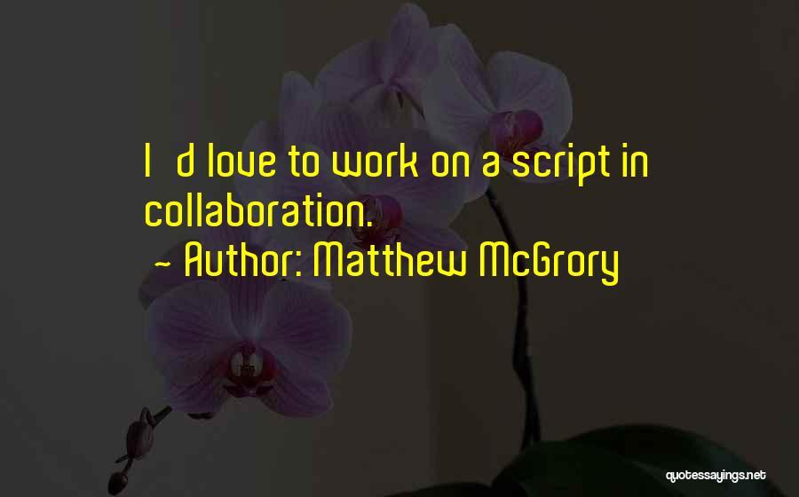 Matthew McGrory Quotes 101348