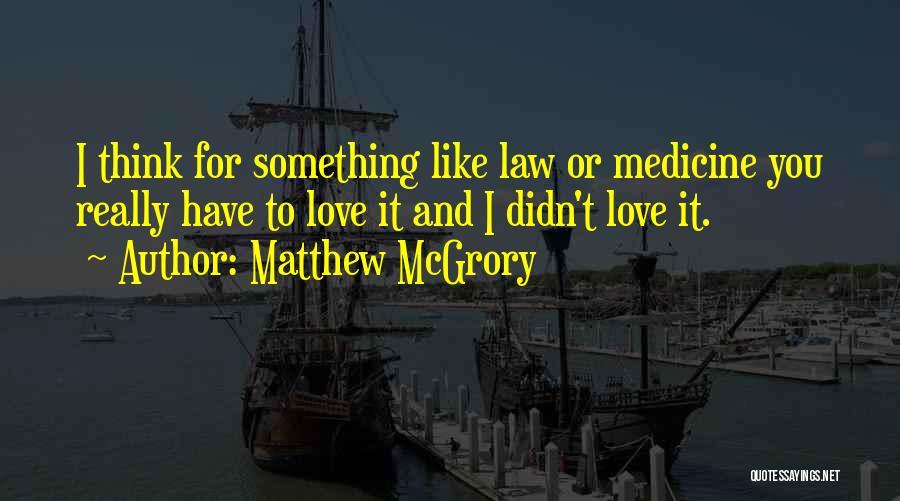 Matthew McGrory Quotes 1031764