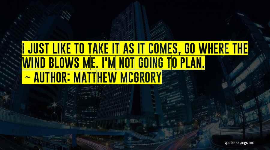 Matthew McGrory Quotes 109674