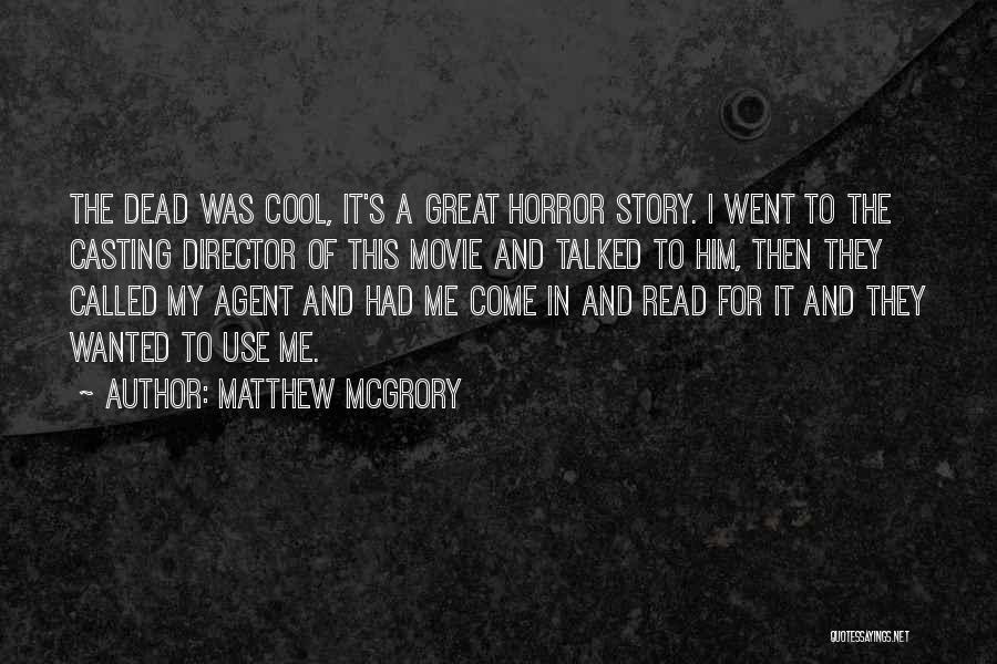 Matthew McGrory Quotes 1303897