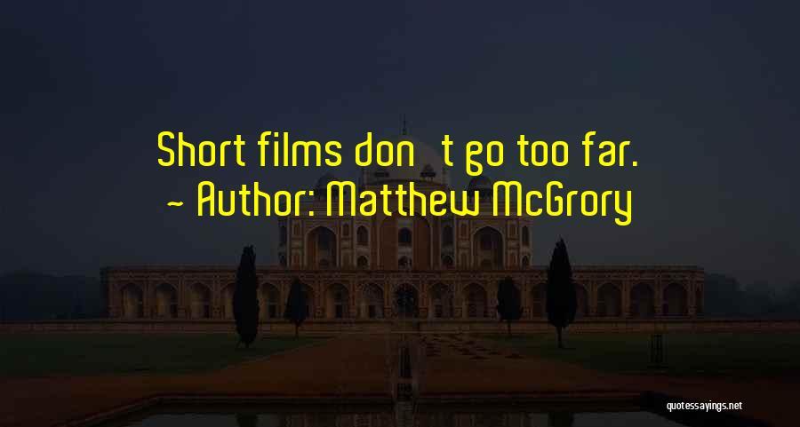 Matthew McGrory Quotes 1411524