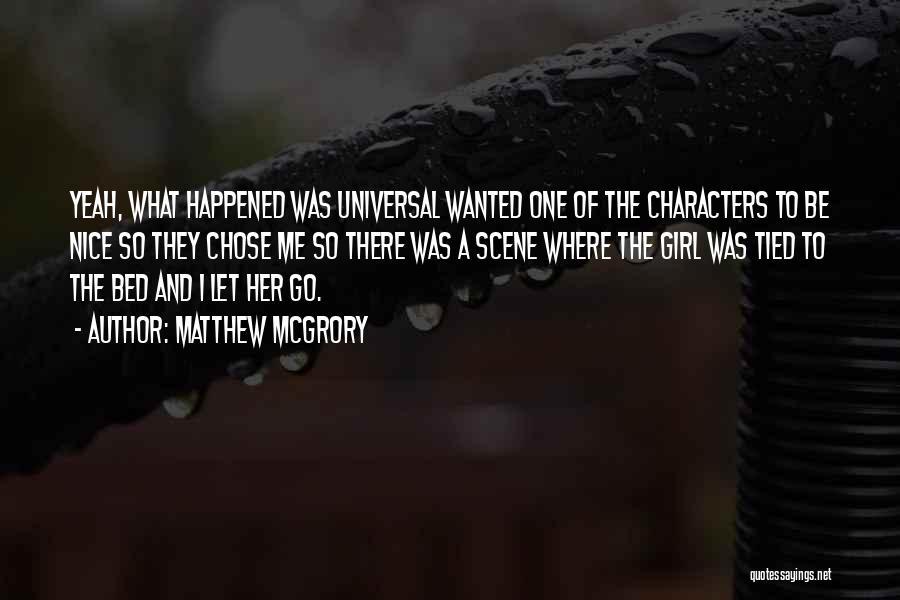 Matthew McGrory Quotes 1644587