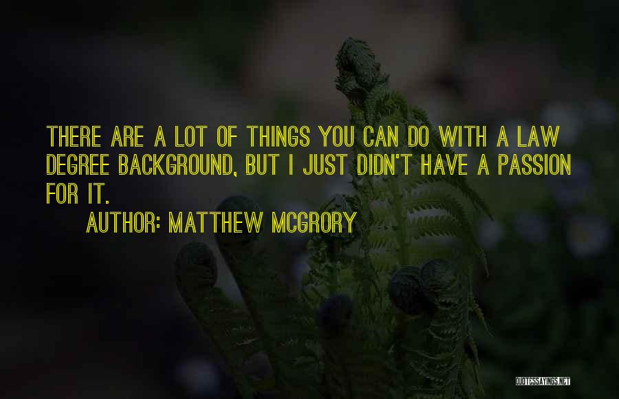 Matthew McGrory Quotes 2019886