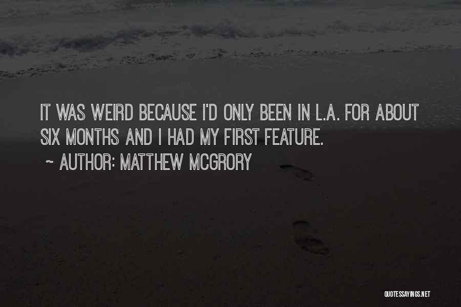 Matthew McGrory Quotes 2029357