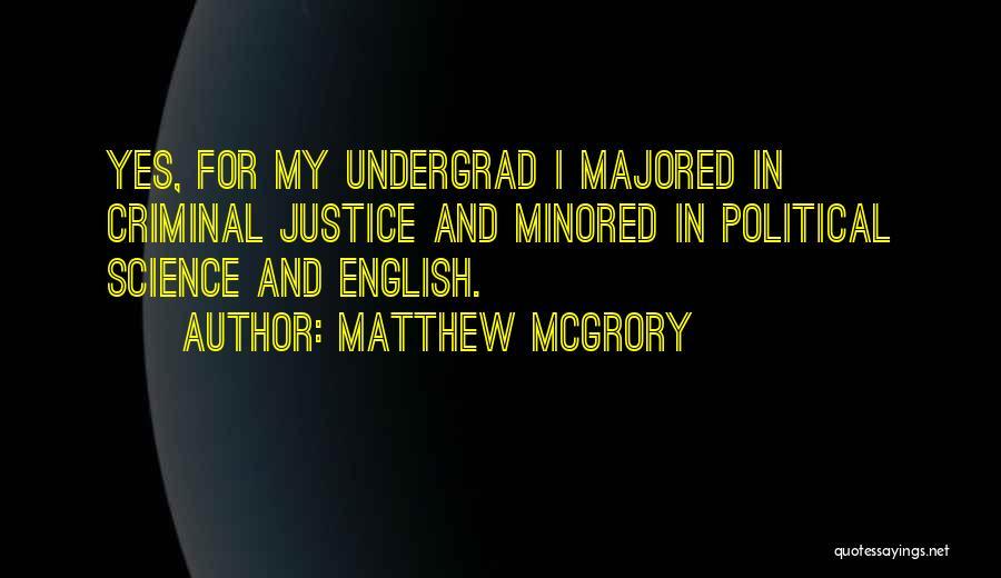 Matthew McGrory Quotes 300778