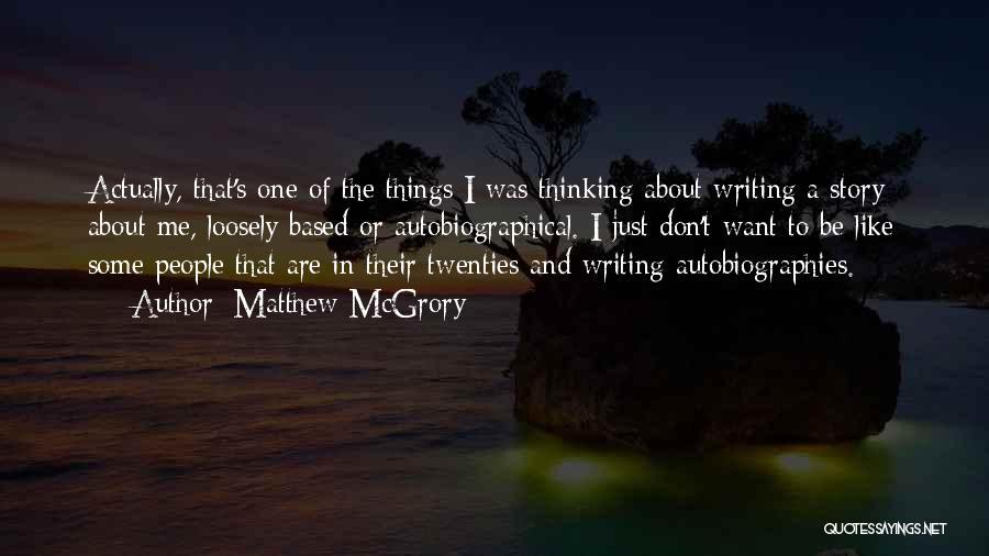 Matthew McGrory Quotes 322543