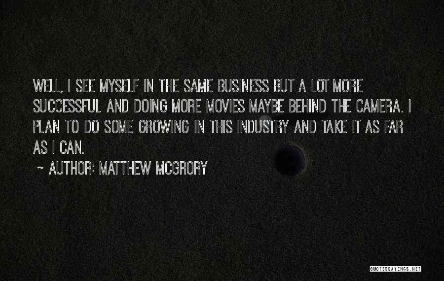 Matthew McGrory Quotes 658041