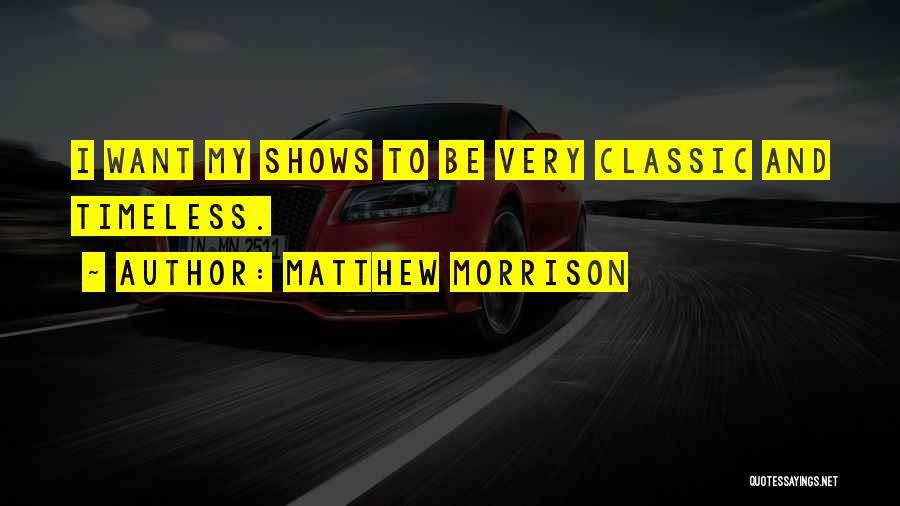 Matthew Morrison Quotes 1029962