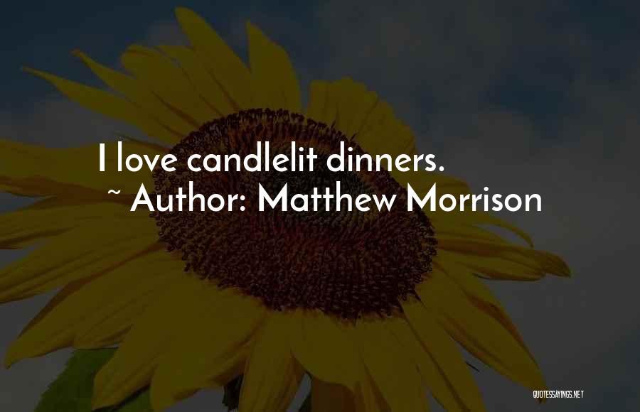 Matthew Morrison Quotes 1077079