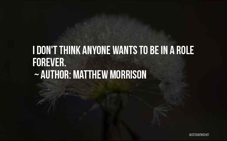 Matthew Morrison Quotes 114441
