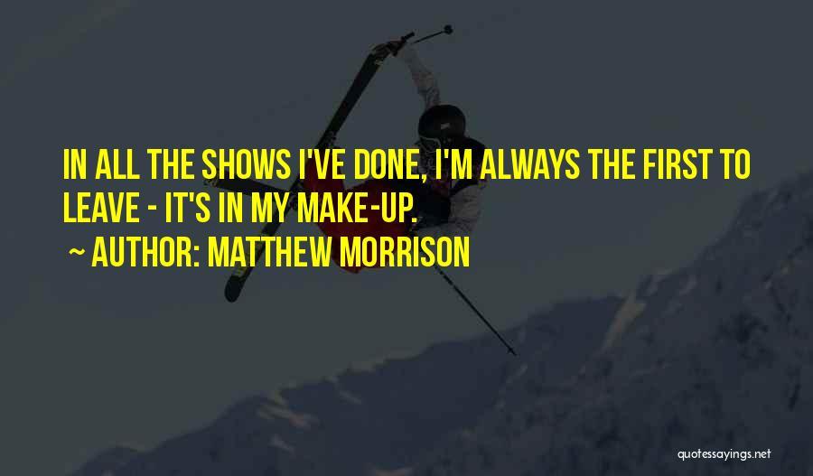 Matthew Morrison Quotes 1209908