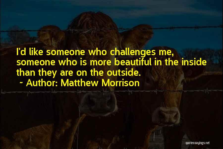 Matthew Morrison Quotes 1526978